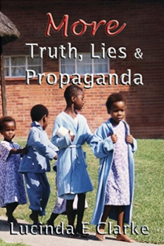 More Truth, Lies & Propaganda