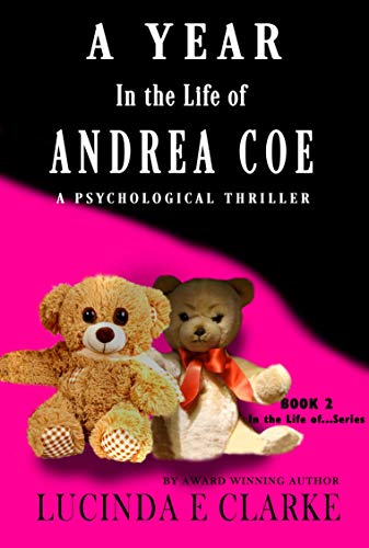 A Year in the Life of Andrea Coe