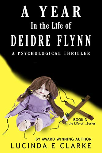 A Year in the Life of Deidre Flynn